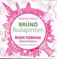 Buda tornyai lépésről lépésre - Brúnó Budapesten 1. /Fényképes foglalkoztató