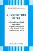 A sas egyedül repül /Állatos közmondások és szólások magyarul és angolul a világ minden tájáról