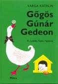 Gőgös Gúnár Gedeon (50. kiadás)