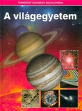 A világegyetem /Természettudományi enciklopédia 1.