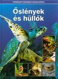 Őslények és hüllők /Természettudományi enciklopédia 2.