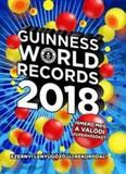 Guinness World Records 2018. /Ezernyi lenyűgöző új rekorddal!