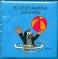 Első kisvakond könyvem /Pancsolókönyvek (4. kiadás)