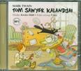 Tom Sawyer kalandjai /Hangoskönyv