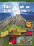 Tűzhányók és földrengések /Természettudományi enciklopédia 4.