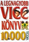 A legnagyobb vicc könyv - 10 000 viccel
