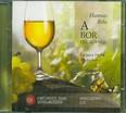 A bor filozófiája /Hangoskönyv