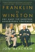 Franklin és Winston /Egy nagy ívű barátság bensőséges története