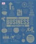 A business nagykönyve /Minden, amit tudni érdemes