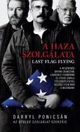 A haza szolgálata - Last flag flying