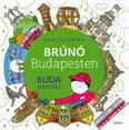 Buda hegyei - Brúnó Budapesten 2. (2. kiadás)