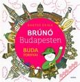 Brúnó Budapesten - Buda tornyai (2. kiadás)