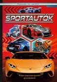 Sportautók - Képes ismeretterjesztés gyerekeknek/Fedezzük fel együtt!