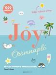Joy - Örömnapló /Kövesd nyomon a hangulatodat! + 1000 matrica