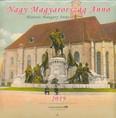 Nagy Magyarország Anno 2019. naptár 22x22 cm