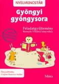 Gyöngyi gyöngysora - Feladatgyűjtemény /Nyelvkincstár