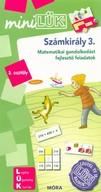 Számkirály 3. - Matematikai gondolkodást fejlesztő feladatok /MiniLÜK