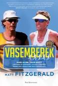 Vasemberek /Dave Scott - Mark Allen - Minden idők legnagyobb triatlonpárharca
