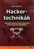 Hackertechnikák - Útmutató valódi hacker módszerek biztonságos kipróbálásához