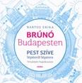 Pest szíve lépésről lépésre - Brúnó Budapesten 3. /Fényképes foglalkoztató
