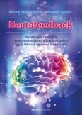 Neurofeedback - Hogyan gyűrhetjük le az agyunk útjában álló akadályokat egy játékosan egyszerű terápiával?