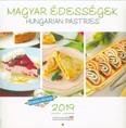 Magyar édességek - Hungarian pastries 2019. naptár