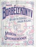 Nagy borbélykönyv modern úriembereknek /Bajusz- és Szakáll- ápolási kalauz