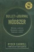 A Bullet Journal módszer - Kövesd a múltat. Rendezd a jelent. Tervezd a jövőt.