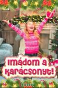 Imádom a karácsonyt! - Kifestő §K