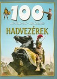 100 állomás - 100 kaland /Hadvezérek