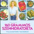 160 Grammos szénhidrátdiéta - Villámgyors vacsorák