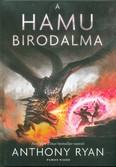 A hamu birodalma /Draconis Memoria-trilógia 3.