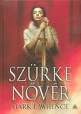 Szürke nővér - Az ős könyve 2.