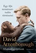 Egy ifjú természettudós történetei - Állatkerti gyűjtőutak
