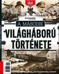 A Második Világháború története - Események, emberek és helyek, melyek alakították a háborút /Bookazine