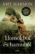 Homokból és hamuból - Mindent elsöprő történet szerelemről, háborúról