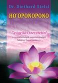 HO`OPONOPONO - Gyógyítás szeretettel (átdolgozott kiadás)