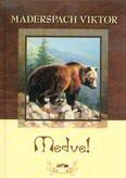Medve! (2. kiadás)