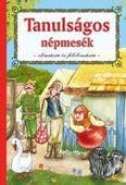 Tanulságos népmesék - Olvasásra és felolvasásra (2. kiadás)