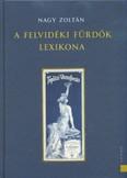 A felvidéki fürdők lexikona (2. kiadás)