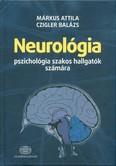 Neurológia pszichológia szakos hallgatók számára