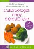 Cukorbetegek nagy diétáskönyve (6. kiadás)