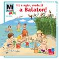 Itt a nyár, csuda jó a Balaton! - Mi Micsoda Mini füzet