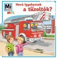 Hová igyekeznek a tűzoltók? - Mi Micsoda Mini füzet