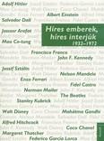 Híres emberek, híres interjúk 2. - 1932-1972
