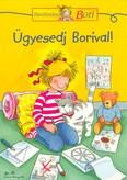 Ügyesedj Borival! /Barátnőm, Bori