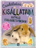 Csodálatos kisállataim - Matricás foglalkoztatókönyv