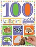 100 szó az állatokról - Matricás foglalkoztatókönyv