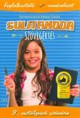 Sulitanoda: Szövegértés 3. osztályosok számára - Foglalkoztató munkafüzet