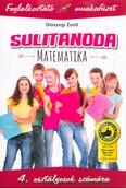 Sulitanoda: Matematika 4. osztályosok számára - Foglalkoztató munkafüzet